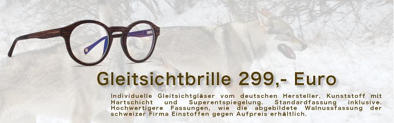 Gleitsichtbrille 299,- Euro